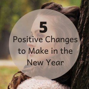 five positive changes for women, lifestyle blog for women over 40