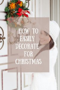 Holiday Decor, How to decorate for Christmas